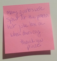 Post-it: Many quarters were spent on When Doves Cry